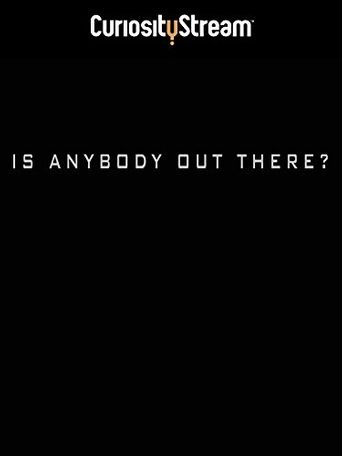 Is Anybody Out There? Poster