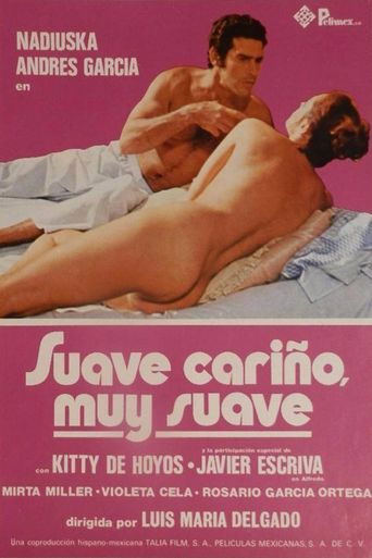 Suave cariño, muy suave Poster
