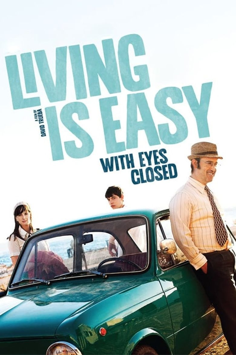 Living Is Easy with Eyes Closed Poster