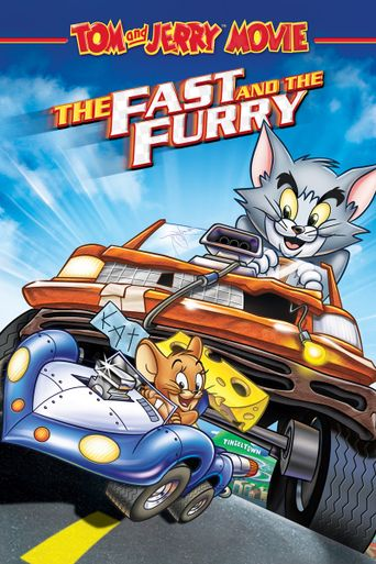 Tom and Jerry: The Fast and the Furry Poster