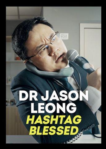 Dr Jason Leong: Hashtag Blessed Poster