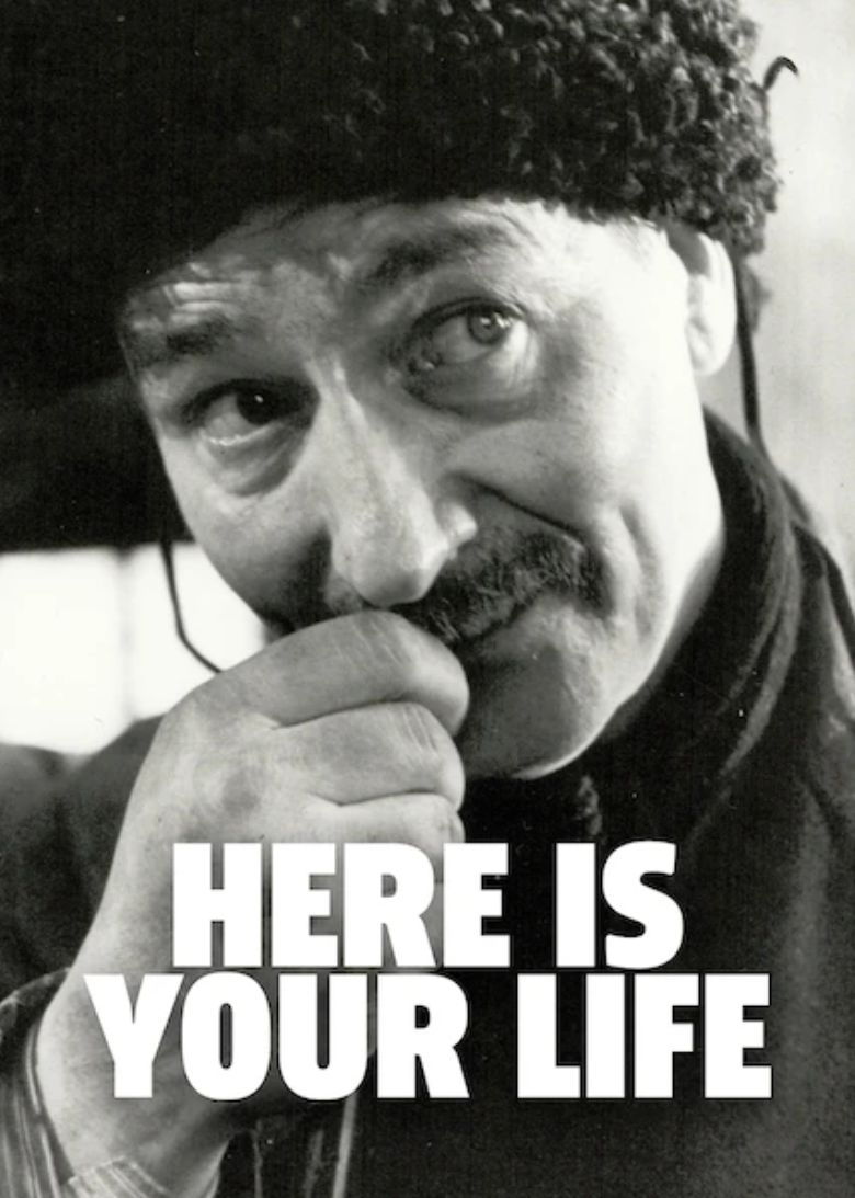 Here Is Your Life Poster