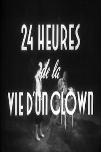 24 Hours in the Life of a Clown Poster
