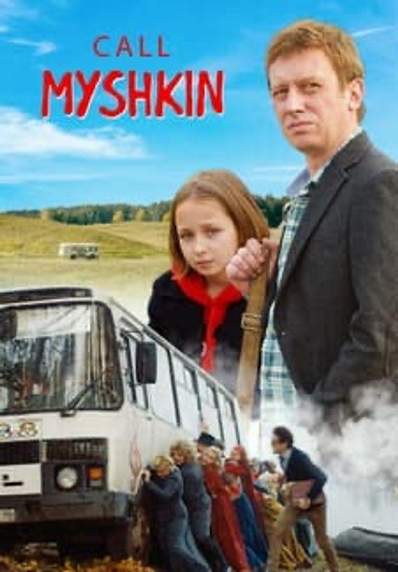 Call Myshkin Poster