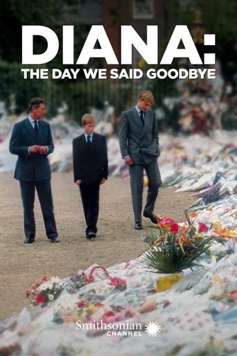 Diana: The Day We Said Goodbye Poster