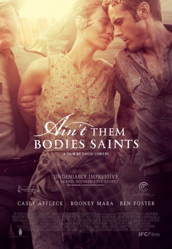 Watch Ain't Them Bodies Saints
