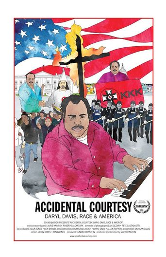 Accidental Courtesy: Daryl Davis, Race & America Poster