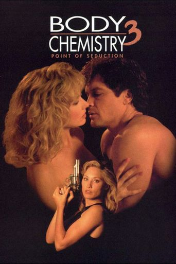 Point of Seduction: Body Chemistry III Poster
