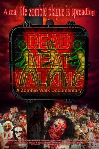 Dead Meat Walking: A Zombie Walk Documentary Poster