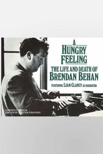 A Hungry Feeling: The Life and Death of Brendan Behan Poster