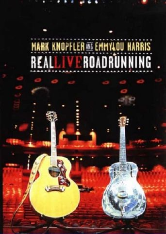 Mark Knopfler and Emmylou Harris: Real Live Roadrunning Poster