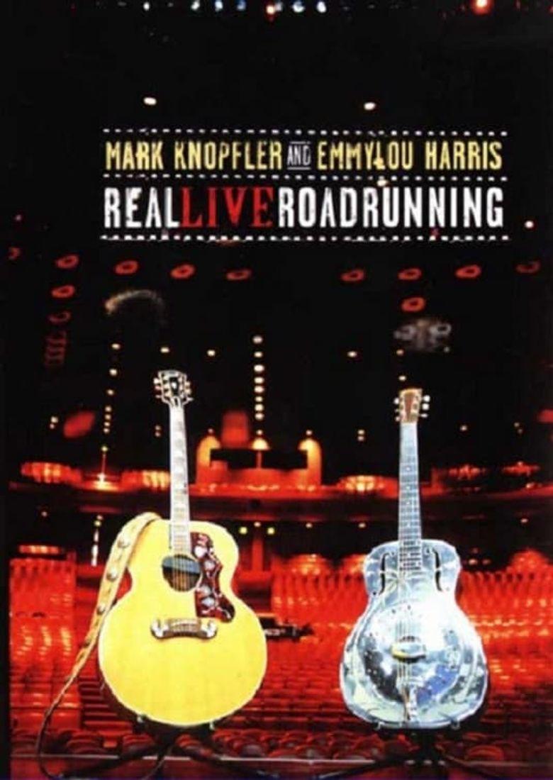 Mark Knopfler and Emmylou Harris: Real Live Roadrunning Poster