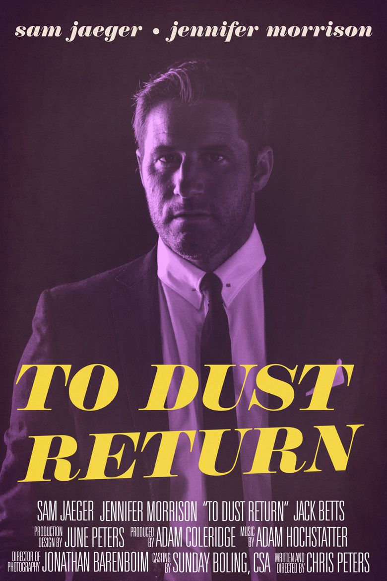 To Dust Return Poster