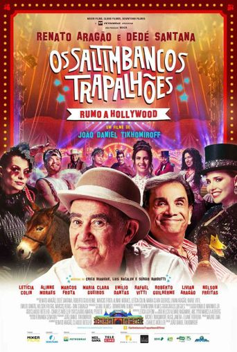 Os Saltimbancos Trapalhões - Rumo a Hollywood Poster
