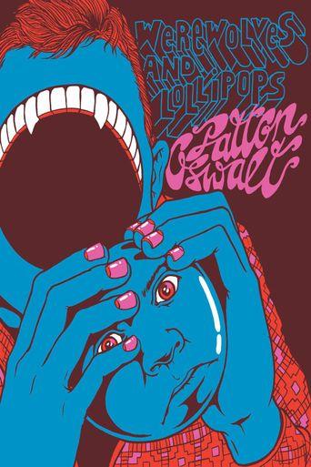 Patton Oswalt: Werewolves and Lollipops Poster