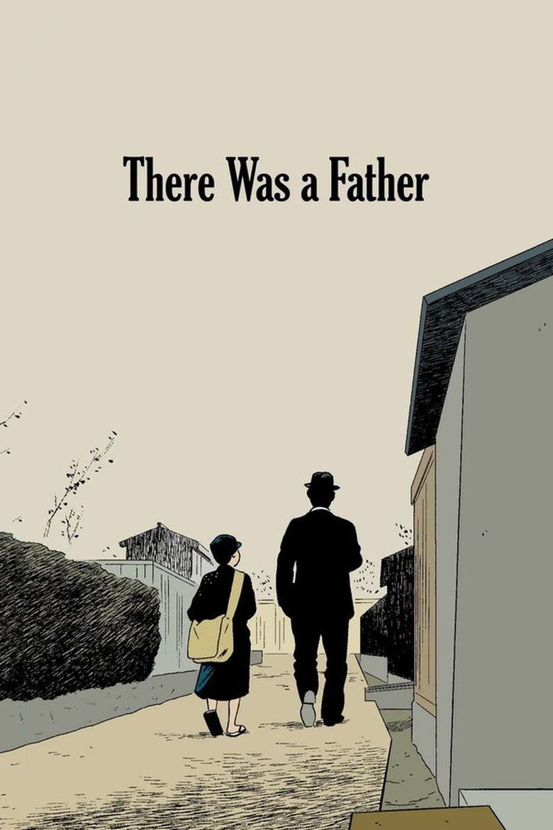 There Was a Father Poster