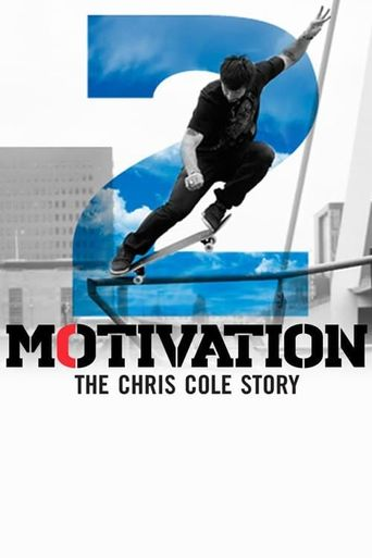 Motivation 2: The Chris Cole Story Poster