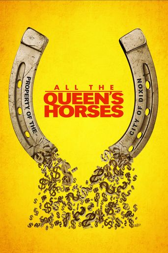 All the Queen's Horses Poster