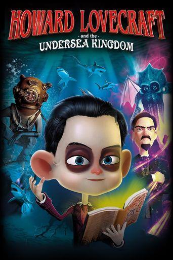 Howard Lovecraft & the Undersea Kingdom Poster