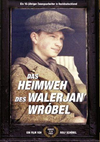 Das Heimweh des Walerjan Wróbel Poster