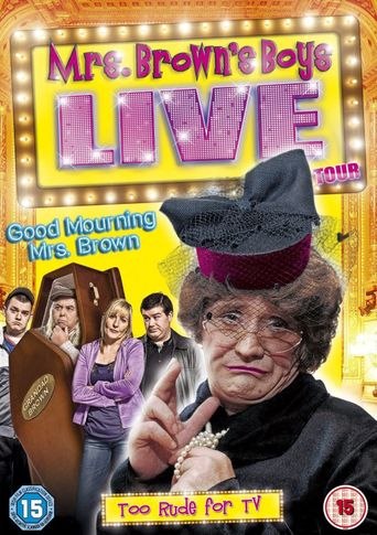 Good Mourning Mrs. Brown Poster