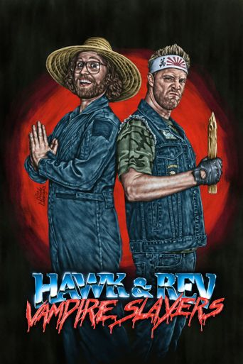 Hawk and Rev: Vampire Slayers Poster
