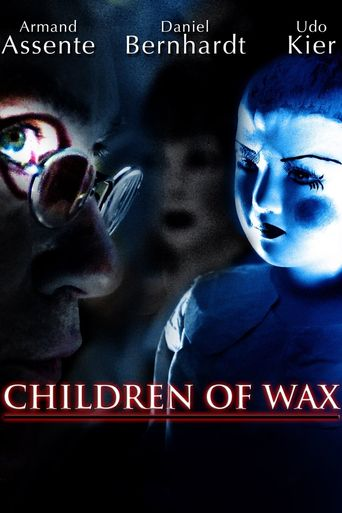 Children of Wax Poster