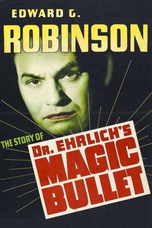 Dr. Ehrlich's Magic Bullet Poster