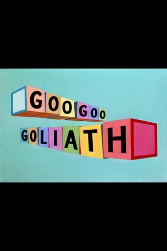 Goo Goo Goliath Poster