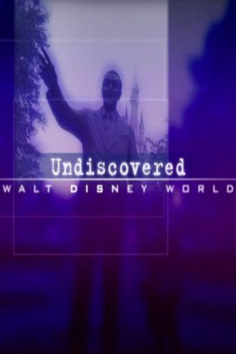 Undiscovered Walt Disney World Poster