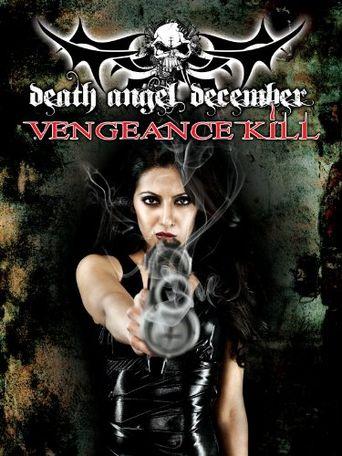 Death Angel December: Vengeance Kill Poster