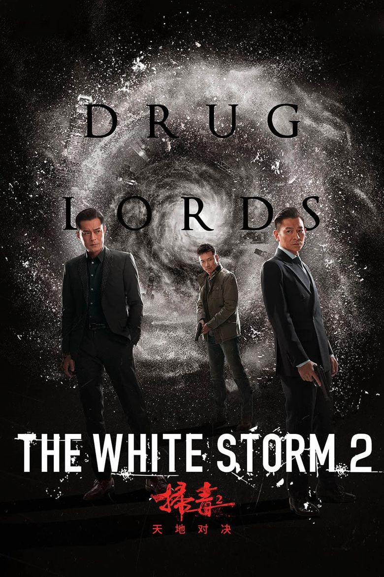 The White Storm 2: Drug Lords Poster