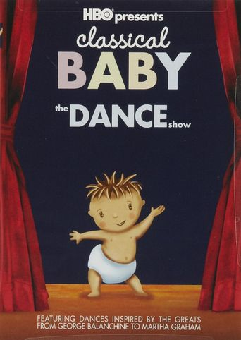 Classical Baby: The Dance Show Poster