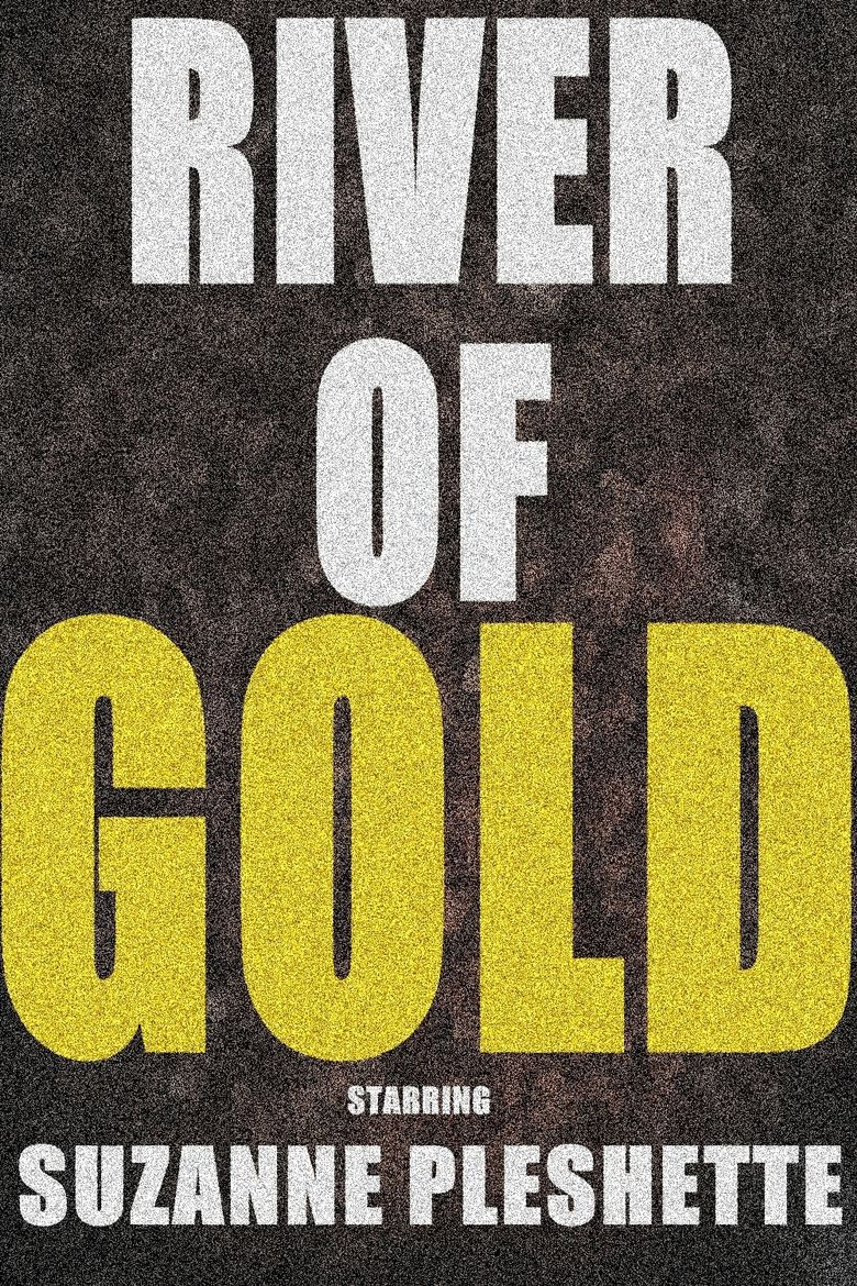 River of Gold Poster