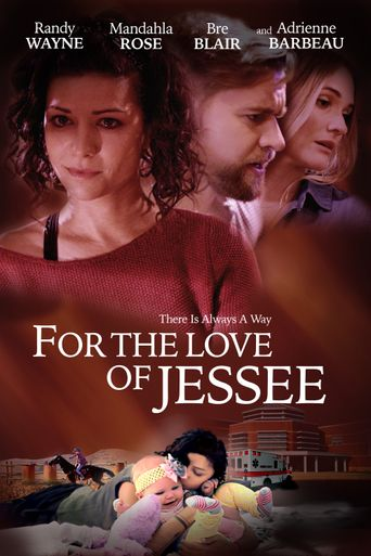 For the Love of Jessee Poster
