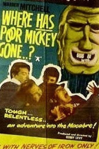Where Has Poor Mickey Gone? Poster