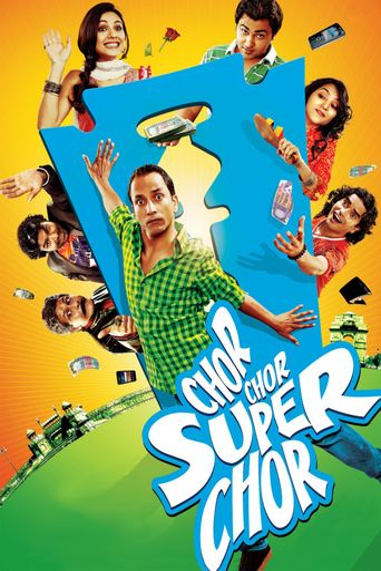 Chor Chor Super Chor Poster