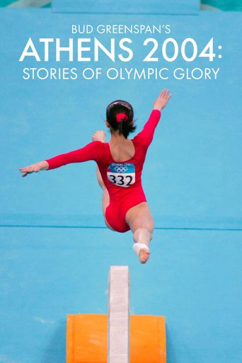 Bud Greenspan's Athens 2004: Stories of Olympic Glory Poster