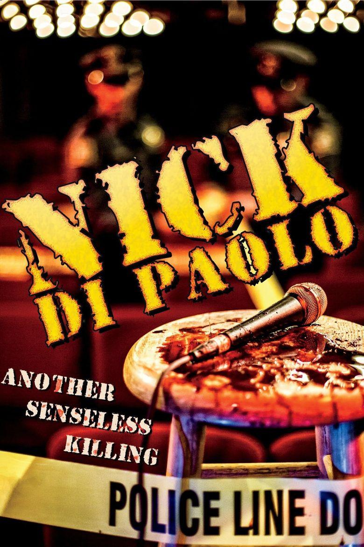 Nick Di Paolo: Another Senseless Killing Poster