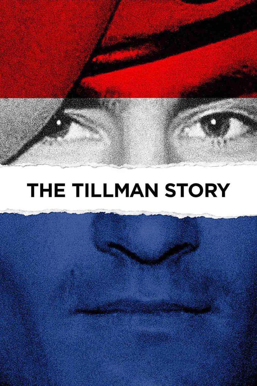 The Tillman Story Poster