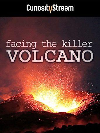 Facing The Killer Volcano Poster