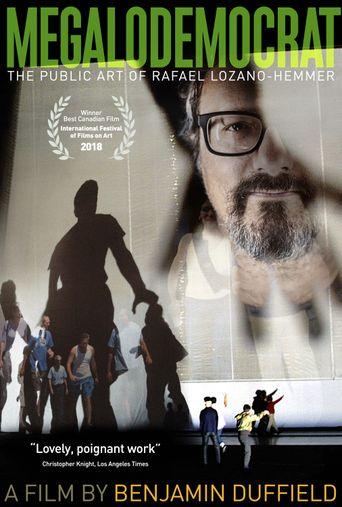 Megalodemocrat: The Public Art of Rafael Lozano-Hemmer Poster