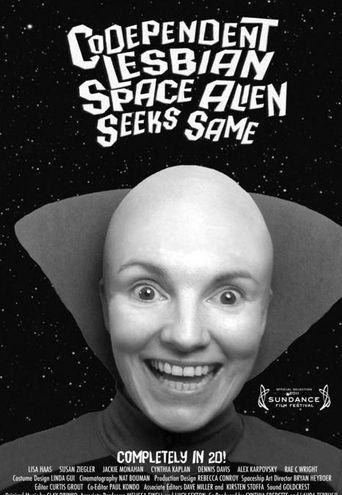 Watch Codependent Lesbian Space Alien Seeks Same