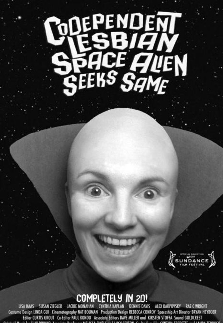 Codependent Lesbian Space Alien Seeks Same Poster