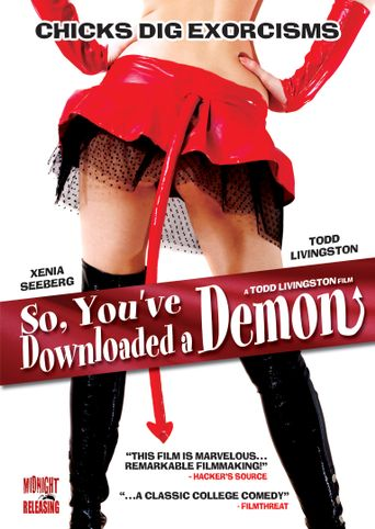 Watch So, You've Downloaded a Demon