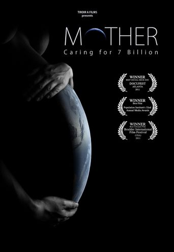 Mother: Caring for 7 Billion Poster
