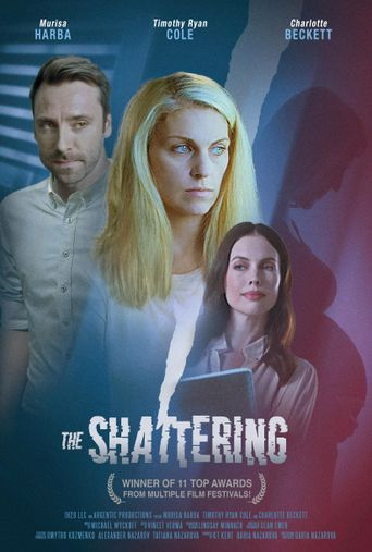 The Shattering Poster