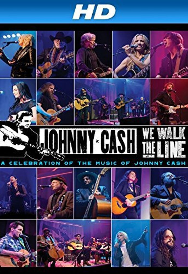We Walk The Line: A Celebration of the Music of Johnny Cash Poster