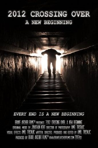 2012 Crossing Over A New Beginning Poster