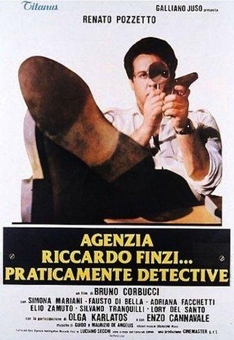 Agenzia Riccardo Finzi... praticamente detective Poster